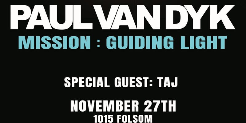 A Reviving Music Night With The Guiding Light Mission Of Paul Van Dyk